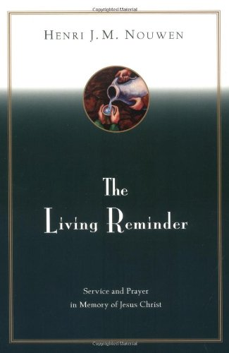 Living Reminder Service and Prayer in Memory of Jesus Christ Reissue  edition cover