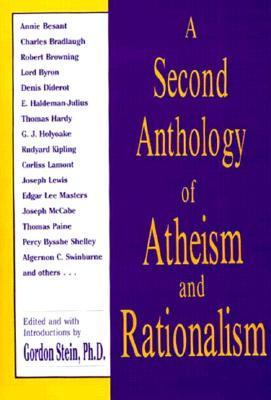 Second Anthology of Atheism and Rationalism  N/A 9780879754150 Front Cover