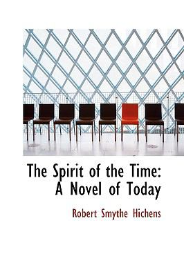 The Spirit of the Time: A Novel of Today  2009 edition cover