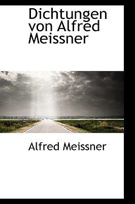 Dichtungen Von Alfred Meissner  2009 edition cover
