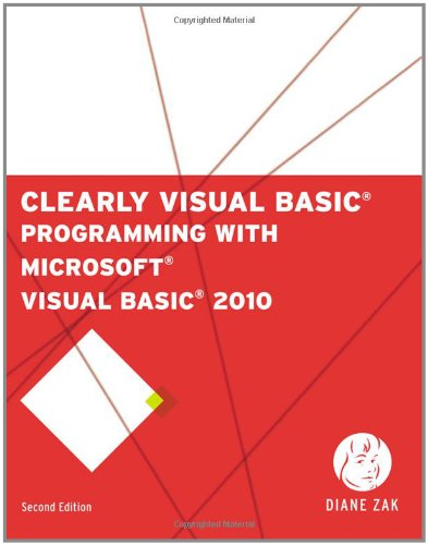 Clearly Visual Basic Programming with Microsoft Visual Basic 2010 2nd 2012 edition cover