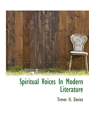 Spiritual Voices in Modern Literature N/A 9781113903150 Front Cover