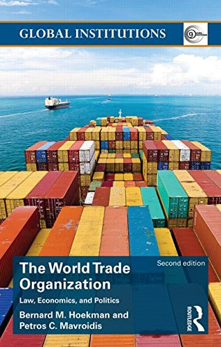 World Trade Organization (WTO) Law, Economics, and Politics 2nd 2007 (Revised) 9781138823150 Front Cover