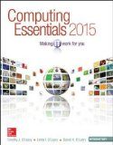 Computing Essentials 2015: Introductory Edition  2014 edition cover