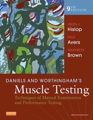 Daniels and Worthingham's Muscle Testing Techniques of Manual Examination and Performance Testing 9th 2014 9781455706150 Front Cover