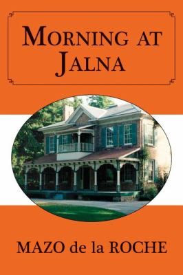 Morning at Jalna   2011 9781554889150 Front Cover