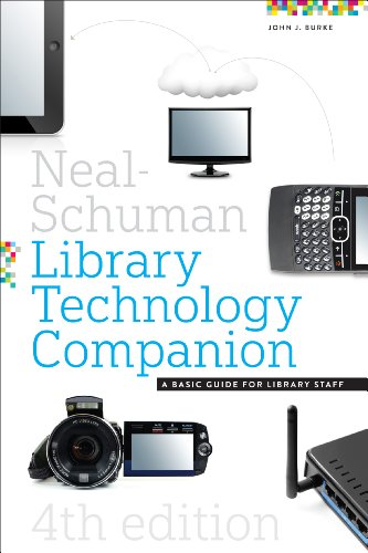 The Neal-schuman Library Technology Companion: A Basic Guide for Library Staff  2013 edition cover