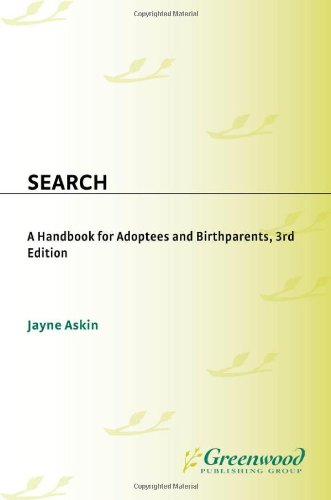 Search A Handbook for Adoptees and Birthparents 3rd 1998 edition cover