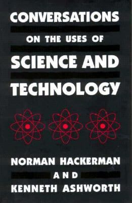 Conversations on the Uses of Science and Technology   1996 edition cover