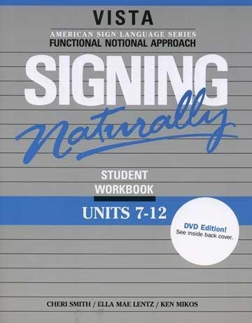 Signing Naturally, Units 7-12  N/A edition cover