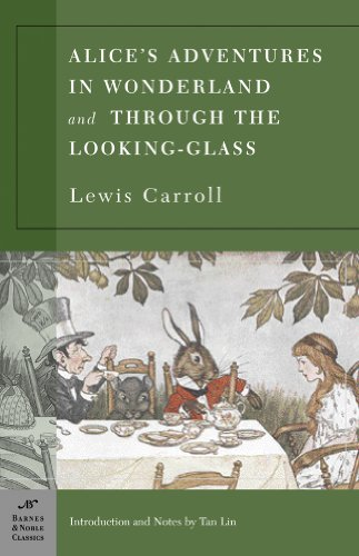 Alice's Adventures in Wonderland, and Through the Looking Glass   2004 edition cover