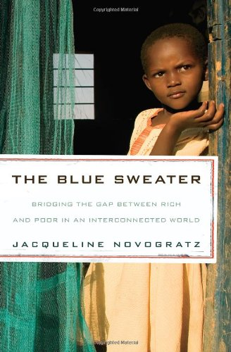Blue Sweater Bridging the Gap Between Rich and Poor in an Interconnected World  2009 edition cover