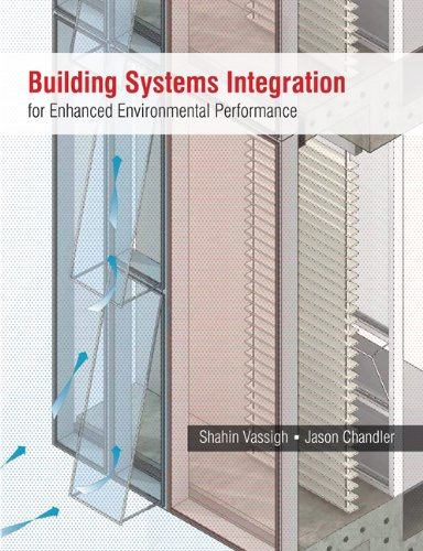 Building Systems Integration for Enhanced Environmental Performance   2011 edition cover