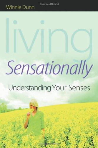 Living Sensationally Understanding Your Senses  2009 edition cover