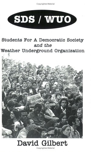SDS/WUO, Students for A Democratic Society and the Weather Underground Organization  2002 9781894925150 Front Cover