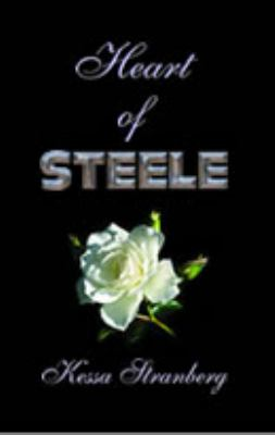 Heart of Steele   2010 9781935563150 Front Cover