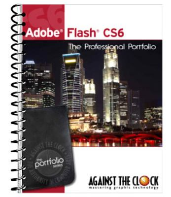 Adobe Flash CS6 The Professional Portfolio Series N/A edition cover