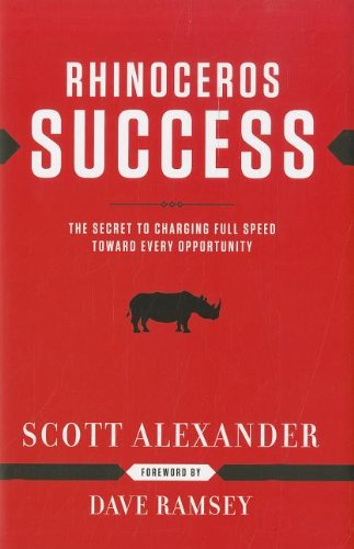 Rhinoceros Success The Secret to Charging Full Speed Toward Every Opportunity  2003 9781937077150 Front Cover