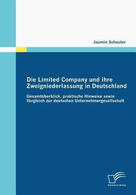 Die Limited Company und Ihre Zweigniederlassung in Deutschland   2009 9783836673150 Front Cover