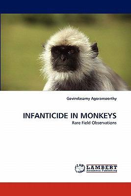 Infanticide in Monkeys  N/A 9783838343150 Front Cover