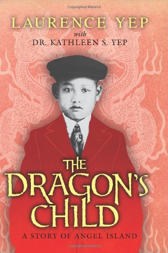 Dragon's Child A Story of Angel Island N/A edition cover