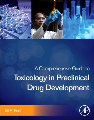 Comprehensive Guide to Toxicology in Preclinical Drug Development   2013 9780123878151 Front Cover