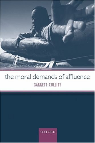 Moral Demands of Affluence   2006 edition cover