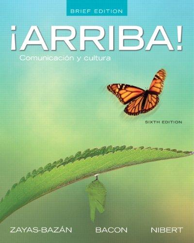 �Arriba! Comunicaci�n y Cultura 6th 2012 (Brief Edition) edition cover