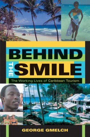Behind the Smile The Working Lives of Caribbean Tourism  2003 edition cover