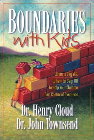 Boundaries with Kids How Healthy Choices Grow Healthy Children  2001 (Reprint) 9780310243151 Front Cover