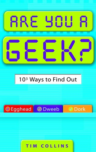 Are You a Geek? 1,000 Ways to Find Out  2006 9780385340151 Front Cover