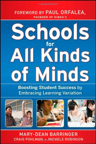 Schools for All Kinds of Minds Boosting Student Success by Embracing Learning Variation  2010 9780470505151 Front Cover
