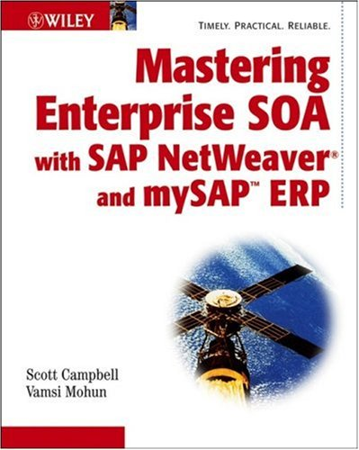 Mastering Enterprise SOA with Sap NetWeaver and My SAP ERP   2007 9780471920151 Front Cover