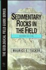 Sedimentary Rocks in the Field  2nd 1996 9780471962151 Front Cover