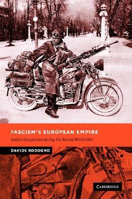 Fascism's European Empire Italian Occupation During the Second World War  2006 9780521845151 Front Cover