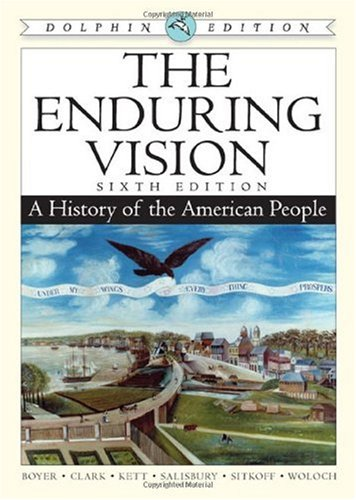 Boyer Enduring Vision A History of the American People 2nd 2009 9780547052151 Front Cover