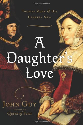 Daughter's Love Thomas More and His Dearest Meg  2009 edition cover