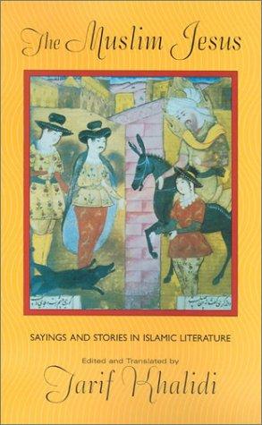 Muslim Jesus Sayings and Stories in Islamic Literature  2001 (Reprint) edition cover