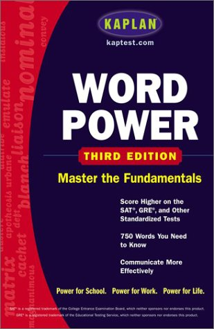 Word Power Score Higher on the SAT, GRE and Other Standardized Tests 3rd 2003 (Revised) edition cover