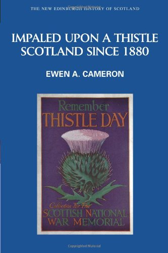 Impaled upon a Thistle Scotland since 1880  2007 9780748613151 Front Cover