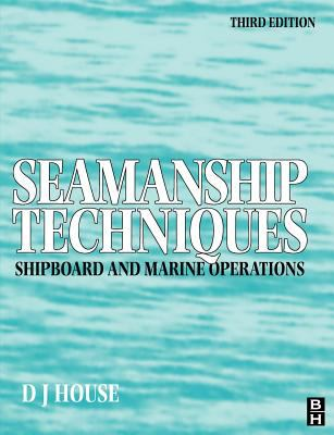 Seamanship Techniques Shipboard and Marine Operations 3rd 2004 (Revised) edition cover