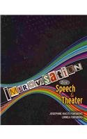 Improvisation for Speech and Theater  Revised 9780757578151 Front Cover