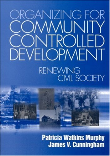 Organizing for Community Controlled Development Renewing Civil Society  2003 edition cover