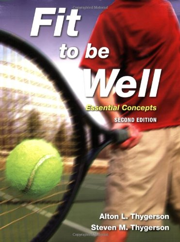 Fit to Be Well Essential Concepts 2nd 2009 (Revised) edition cover