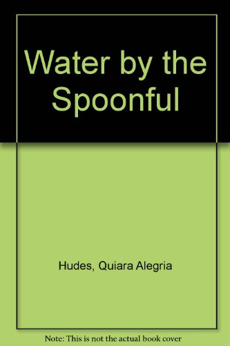 Water by the Spoonful:   2013 edition cover