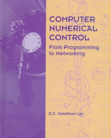 Computer Numerical Control From Programming to Networking  1994 edition cover