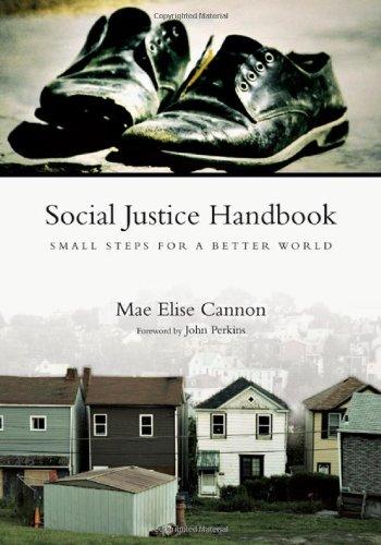 Social Justice Handbook Small Steps for a Better World  2009 (Handbook (Instructor's)) edition cover