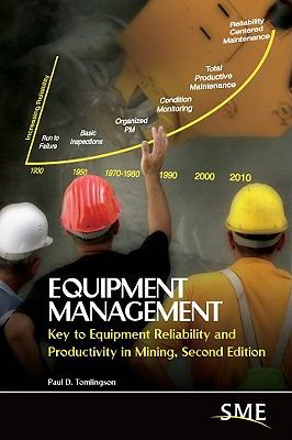 Equipment Management Key to Equipment Reliability and Productivity in Mining 2nd 2010 (Revised) edition cover