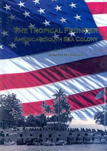 The Tropical Frontier: America's South Sea Colony  2009 edition cover