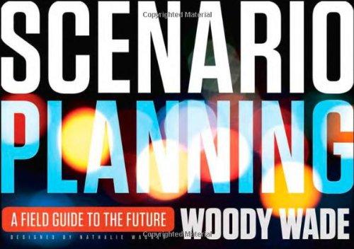 Scenario Planning A Field Guide to the Future  2012 edition cover